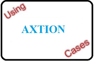 Using Axtion Cases