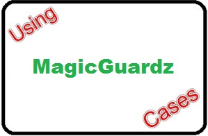 Using MagicGuardz Cases