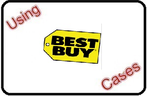 Using Best Buy Cases