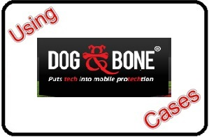 Using DOG BONE Cases