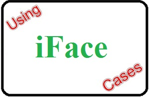 Using iFace Cases